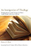 An Immigration of Theology