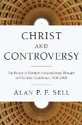 Christ and Controversy