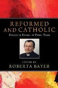 Reformed and Catholic