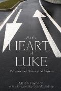 At the Heart of Luke
