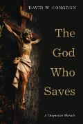 The God Who Saves: A Dogmatic Sketch
