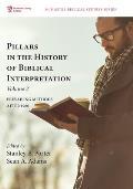 Pillars in the History of Biblical Interpretation, Volume 2