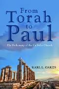 From Torah to Paul