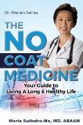 The No Coat Medicine