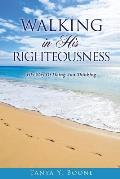 Walking in His Righteousness
