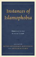 Instances of Islamophobia: Demonizing the Muslim Other