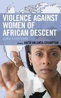 Violence Against Women of African Descent: Global Perspectives