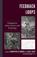 Feedback Loops: Pragmatism about Science and Technology
