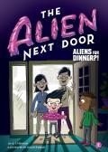 Alien Next Door 2 Aliens for Dinner