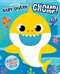 Pinkfong Baby Shark: Chomp! (Crunchy Board Books)