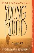 Youngblood A Novel