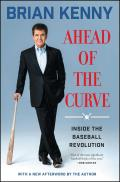 Ahead of the Curve Inside the Baseball Revolution