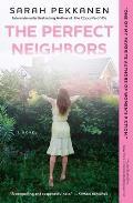 Perfect Neighbors