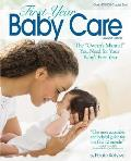 First-Year Baby Care: The owner's Manual You Need for Your Baby's First Year