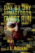 Ghost Run Day By Day Armageddon Book 4
