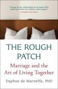 Rough Patch Marriage & the Art of Living Together