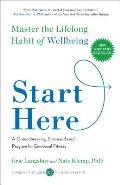 Start Here Master the Lifelong Habit of Wellbeing