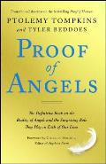 Proof of Angels The Definitive Book on the Reality of Angels