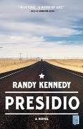 Presidio A Novel