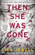 Then She Was Gone A Novel