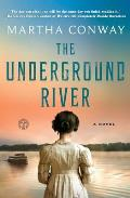 Underground River A Novel