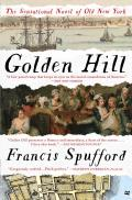 Golden Hill A Novel of Old New York
