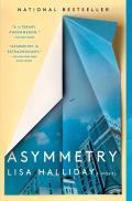 Asymmetry: A Novel