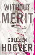 Without Merit A Novel