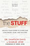 Stuff Unlock Your Power to Overcome Challenges Soar & Succeed