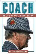 Coach: The Life of Paul bear Bryant