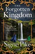Forgotten Kingdom A Novel