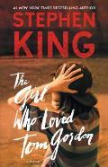 Girl Who Loved Tom Gordon A Novel