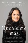 Much?simo M?s (So Much More Spanish Edition): Las Conmovedoras Memorias de Mi Encuentro Con El Amor, La Lucha Contra La Adversidad Y La Definici?n de