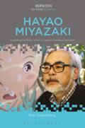 Hayao Miyazaki: Exploring the Early Work of Japan's Greatest Animator