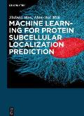 Machine Learning for Protein Subcellular Localization Prediction