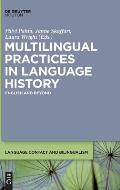 Multilingual Practices in Language History: English and Beyond