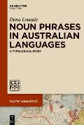 Noun Phrases in Australian Languages: A Typological Study