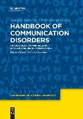 Handbook of Communication Disorders: Theoretical, Empirical, and Applied Linguistic Perspectives