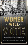 Women Will Vote Winning Suffrage in New York State