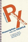 Prescription for the People: An Activist's Guide to Making Medicine Affordable for All