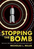 Stopping the Bomb: The Sources and Effectiveness of Us Nonproliferation Policy