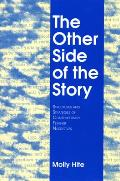 Other Side of the Story: Structures and Strategies of Contemporary Feminist Narratives