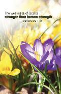 Stronger Than Human Strength Scripture Series Bulletin (Pkg of 50)