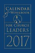 Calendar & Workbook for Church Leaders 2017