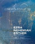 Genesis to Revelation: Ezra, Nehemiah, Esther Participant Book Large Print: A Comprehensive Verse-By-Verse Exploration of the Bible