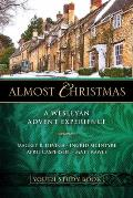 Almost Christmas Youth Study Book: A Wesleyan Advent Experience