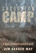 Sasquatch Camp: A Zak Taggart Adventure