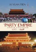 The Party Empire: Saga of a Nightmare
