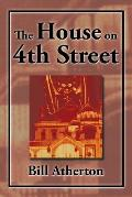 The House on 4th Street