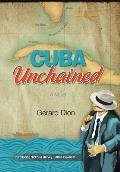 Cuba Unchained